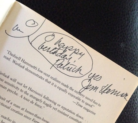 "Jim Harrison laid his Jim Hancock on my copy of ""Warlock,"" though it was not among his favorite works."
