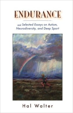 The latest book from Hal Walter on fatherhood, autism and the outdoors.